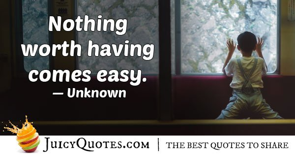 Don't Give Up Easily Quote
