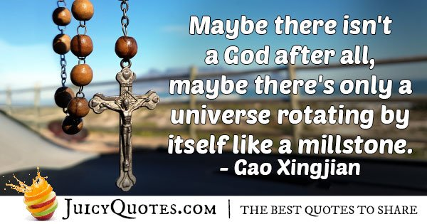 Isn't a God Quote