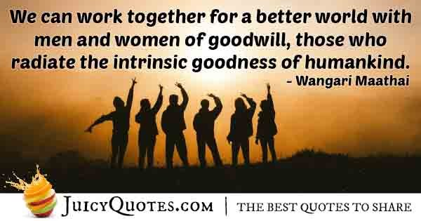 Goodwill and Goodness Quote