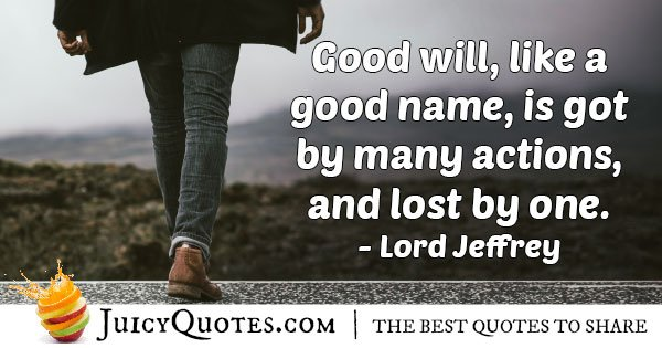 Goodwill By Many Actions Quote