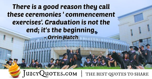 Graduation is Not the End Quote