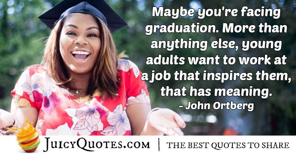 Facing Graduation Quote