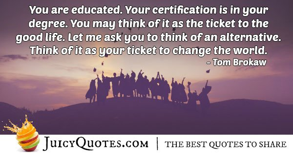 Graduation Ticket Quote
