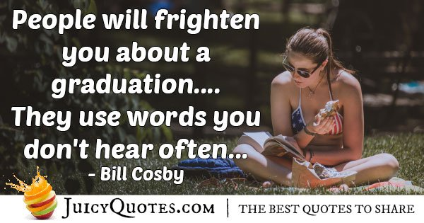 Frighten You About Graduation Quote