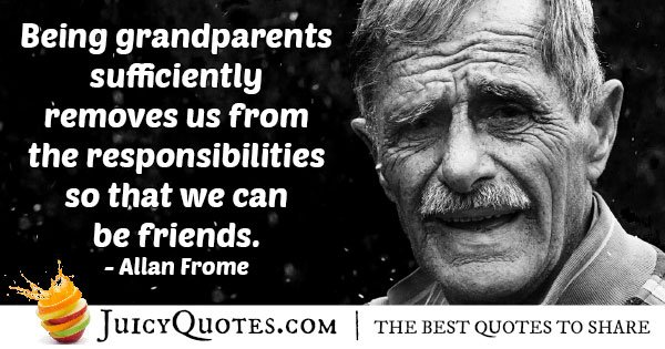 Grandparents and Friends Quote