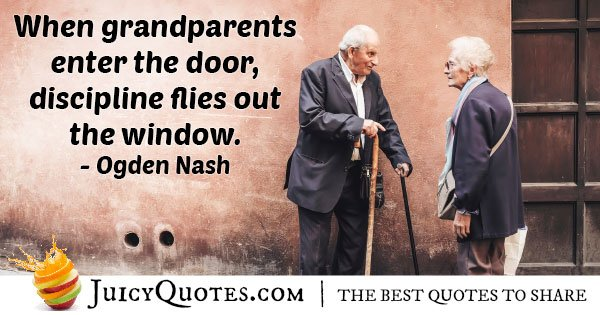 Grandparents and No Discipline Quote