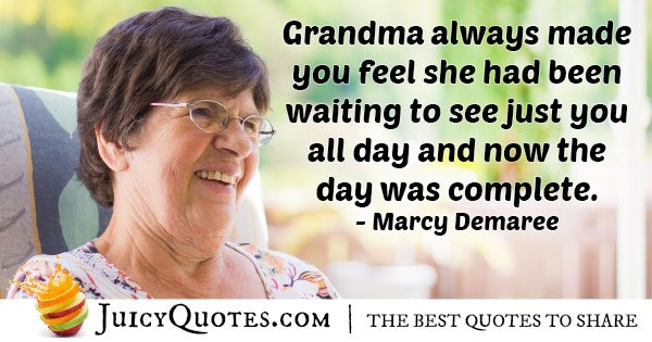 Grandma Made Day Quote