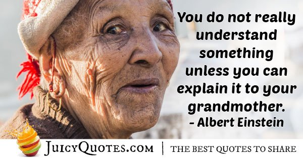 Explain to Your Grandparents Quote
