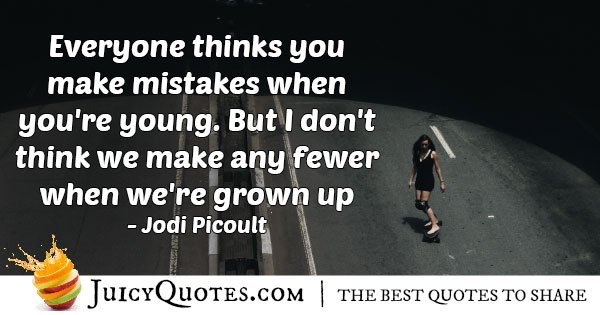 Growing Up Mistakes Quote