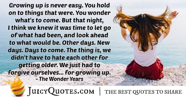 Growing Up Ahead Quote