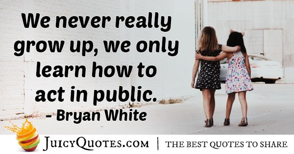 Growing Up In Public Quote