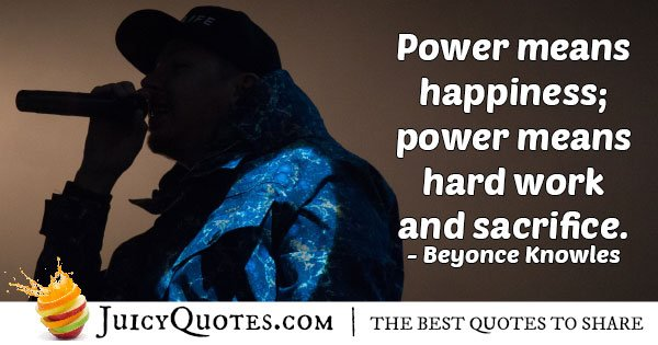 Power means Hard Work Quote