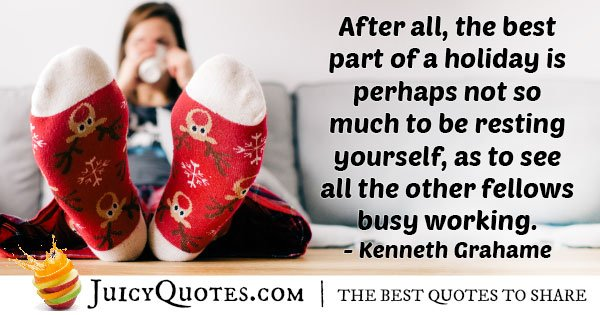 Holiday Resting Quote