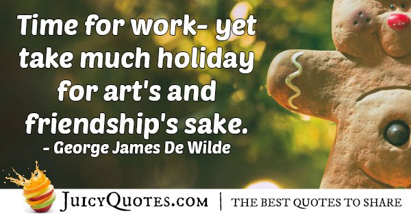Friendships and Arts Holiday Quote