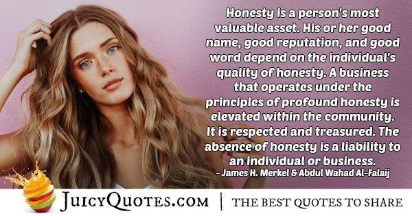 Honesty is a Valuable Asset Quote