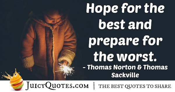 Hope For The Best Quote