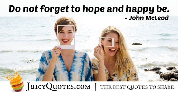 Hope and Be Happy Quote