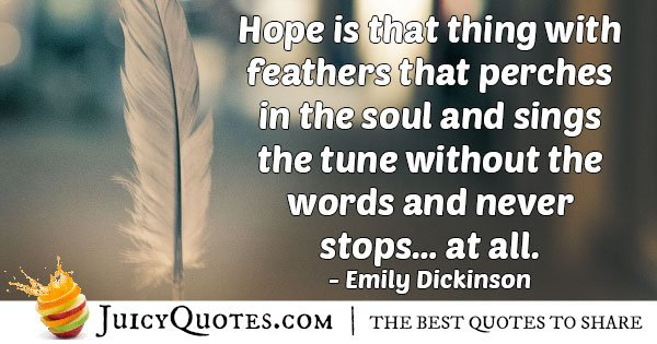 Hope Perches in the Soul Quote