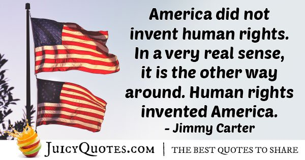 Human Rights Invented America Quote