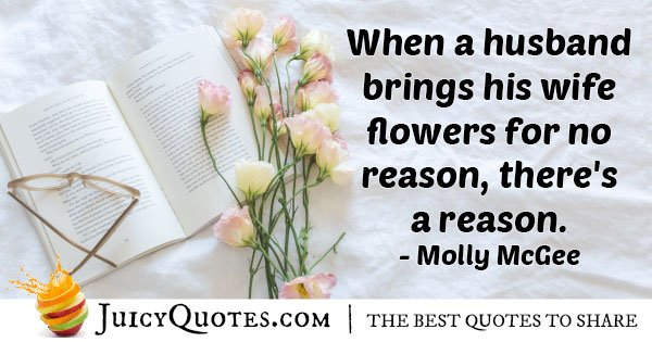 Husband Brings Flowers Quote