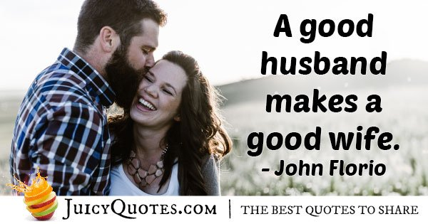 Husband Makes Good Wife Quote