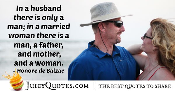 Husband Only a Man Quote
