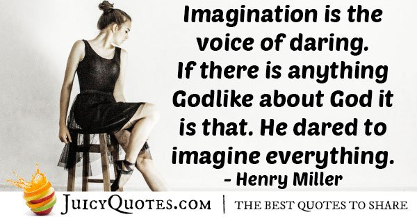 Dare To Imagine Quote