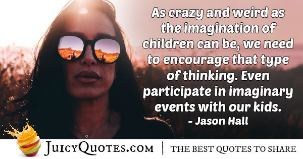 Encourage Imagination Quote