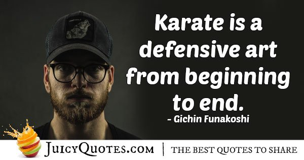 Karate a Defensive Art Quote