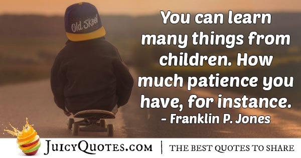 Learn From Kids Quote