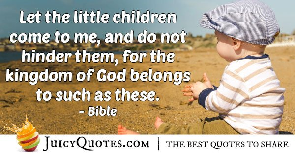 Kids and Kingdom of God Quote