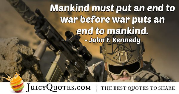 Mankind Must End War Quote
