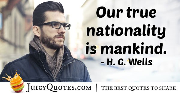 Nationality Is Mankind Quote