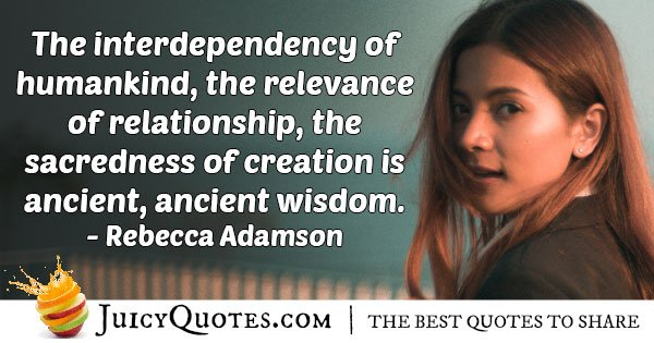 Interdependency of Mankind Quote