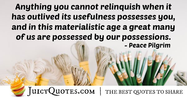 Possessed By Materialism Quote