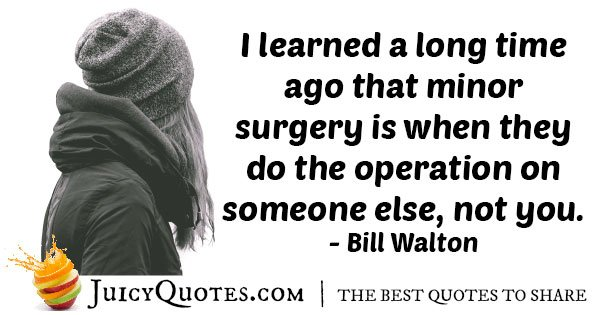 Minor Surgery and Medicine Quote