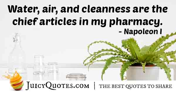 Water, Air and Cleanliness Quote