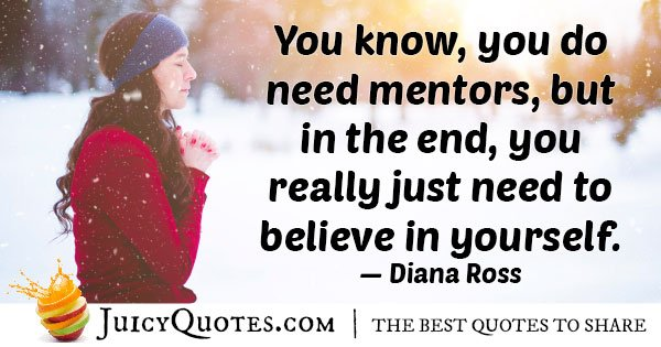 Mentors and Believing In You Quote