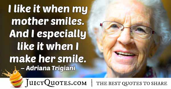 Mom Smiles Quote