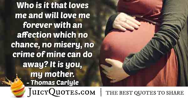 Mom Loves Despite All Quote