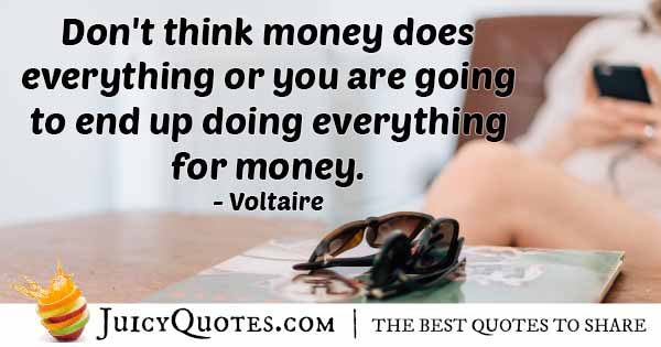 Everything For Money Quote
