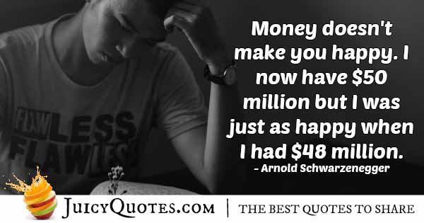 Money Doesn't Make Happiness Quote