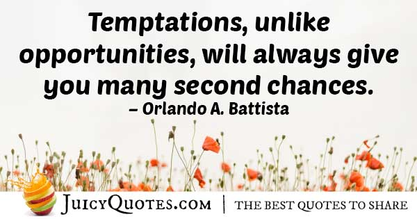 Temptations and Chances Quote
