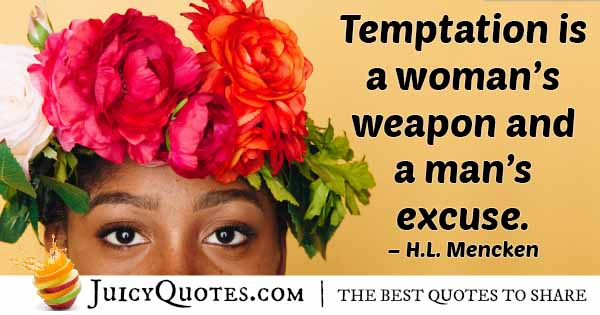 Temptation Weapon Or Excuse Quote