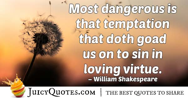 Dangerous Temptation Quote