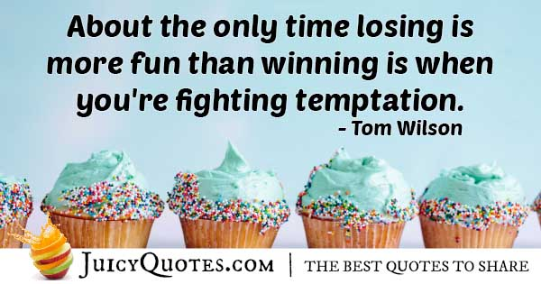 Losing From Temptation Quote