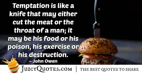 Temptation Exercise Or Destruction Quote
