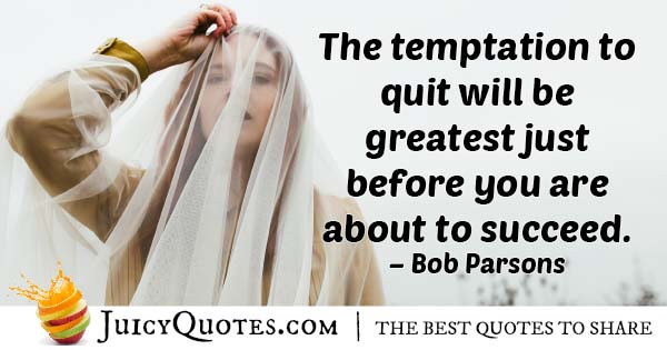 Temptation To Quit Quote