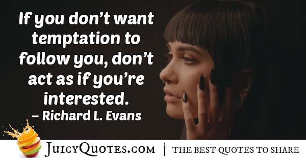 Interested in Temptation Quote