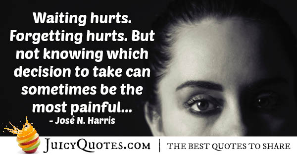 Waiting Hurts Quote